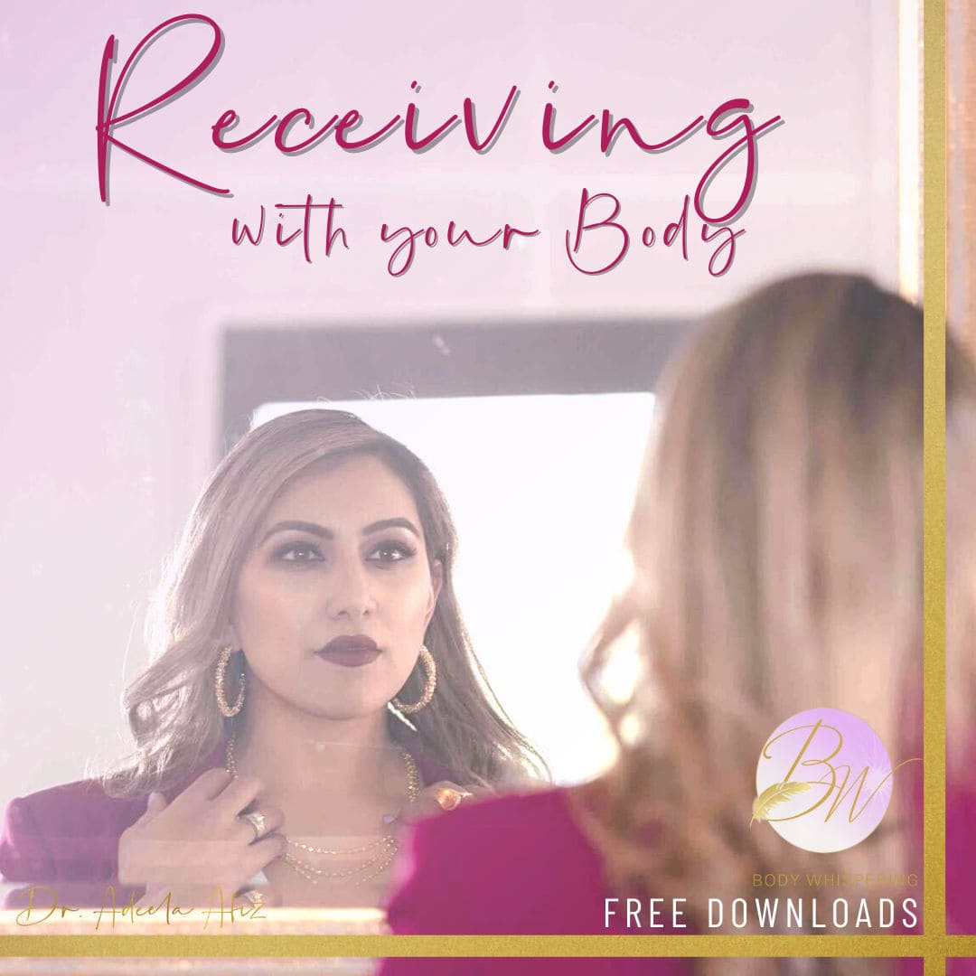 receiving with your body
